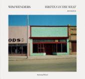 Written in the West - Revisited, Wenders, Wim, Schirmer/Mosel Verlag GmbH, EAN/ISBN-13: 9783829607094