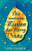 Die wundersame Mission des Harry Crane, Cohen, Jon, Insel Verlag, EAN/ISBN-13: 9783458363620