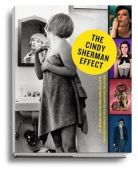 The Cindy Sherman Effect, Sherman, Cindy, Schirmer/Mosel Verlag GmbH, EAN/ISBN-13: 9783829608909