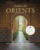 Zauber des Orients, Hofer, Veronika, DVA Deutsche Verlags-Anstalt GmbH, EAN/ISBN-13: 9783421041111