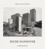Zeche Hannover/Hannover Coal Mine, Becher, Bernd/Becher, Hilla, Schirmer/Mosel Verlag GmbH, EAN/ISBN-13: 9783829604680