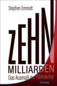 Zehn Milliarden, Emmott, Stephen, Suhrkamp, EAN/ISBN-13: 9783518470848