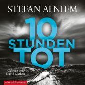 Zehn Stunden tot, Ahnhem, Stefan, Hörbuch Hamburg, EAN/ISBN-13: 9783957131546