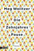 Die Zehnjahrespause, Wolitzer, Meg, DuMont Buchverlag GmbH & Co. KG, EAN/ISBN-13: 9783832165550