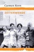 Zeitenwende, Korn, Carmen, Rowohlt Verlag, EAN/ISBN-13: 9783499290640