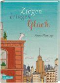 Ziegen bringen Glück, Fleming, Anne, Carlsen Verlag GmbH, EAN/ISBN-13: 9783551553829