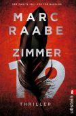 Zimmer 19, Raabe, Marc, Ullstein Verlag, EAN/ISBN-13: 9783548064369
