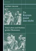Zu Keynes passt das nicht, Frank, Björn, Berenberg Verlag, EAN/ISBN-13: 9783946334521