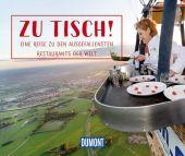 Zu Tisch!, DuMont Reise Verlag, EAN/ISBN-13: 9783770184736