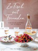 Zu Tisch mit Freunden, McAlpine, Skye, Knesebeck Verlag, EAN/ISBN-13: 9783957285041
