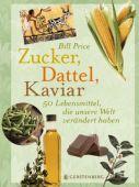 Zucker, Dattel, Kaviar, Price, Bill, Gerstenberg Verlag GmbH & Co.KG, EAN/ISBN-13: 9783836921176