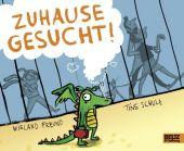 Zuhause gesucht!, Freund, Wieland/Schulz, Kristine, Beltz, Julius Verlag, EAN/ISBN-13: 9783407823359