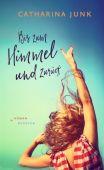 Bis zum Himmel und zurück, Junk, Catharina, Kindler Verlag GmbH, EAN/ISBN-13: 9783463406947