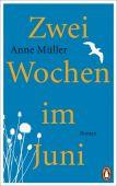 Zwei Wochen im Juni, Müller, Anne, Penguin Verlag Hardcover, EAN/ISBN-13: 9783328601098